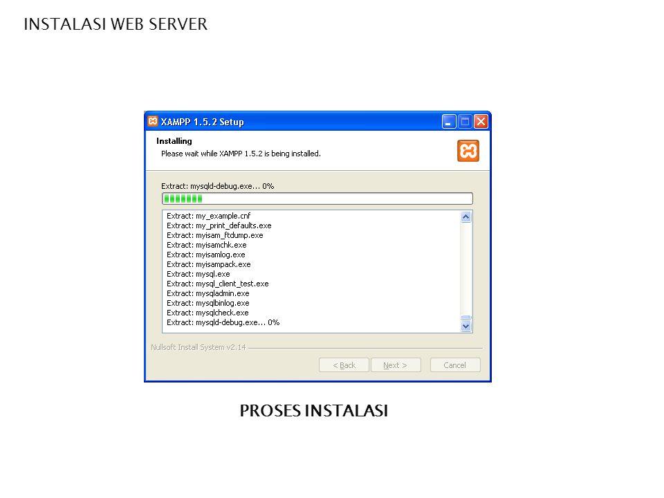 INSTALASI WEB SERVER PROSES SELESAI