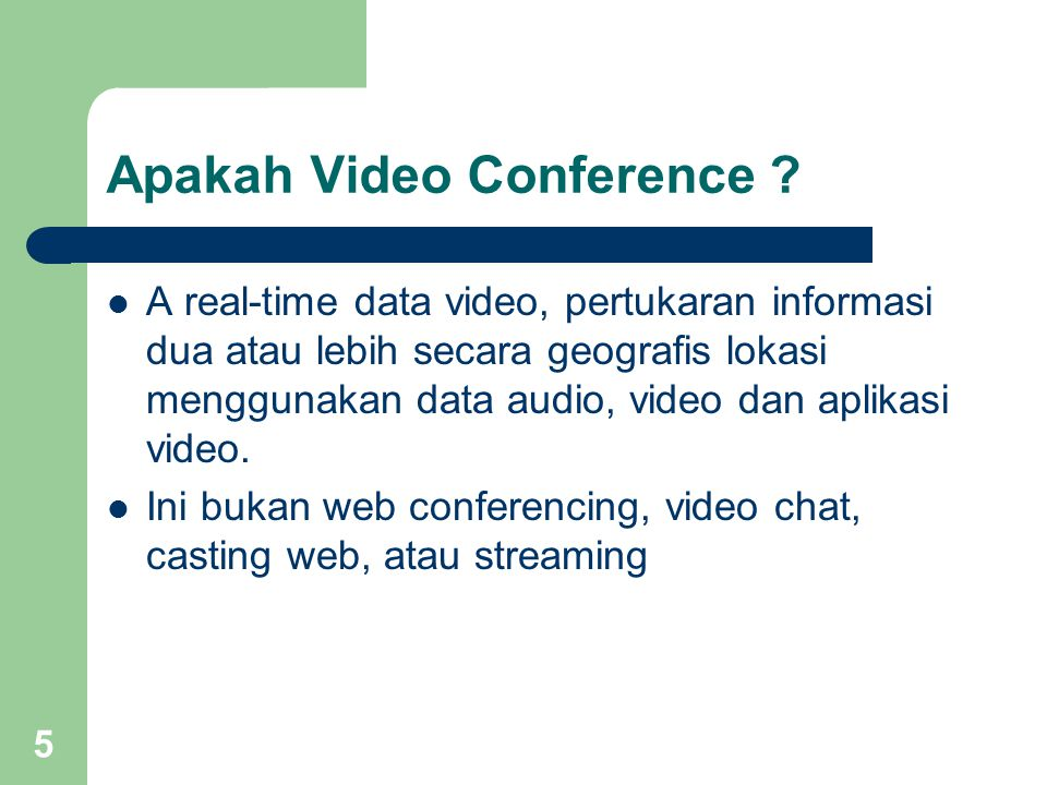 5 Apakah Video Conference .