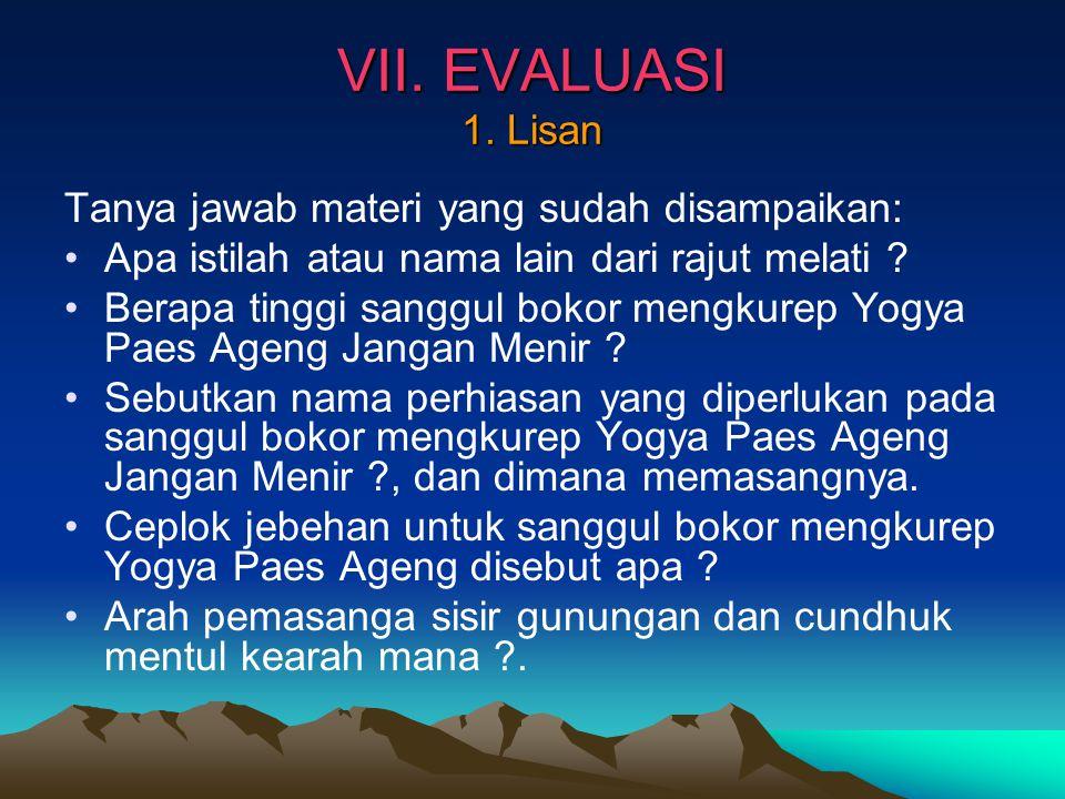 VII.EVALUASI 1.