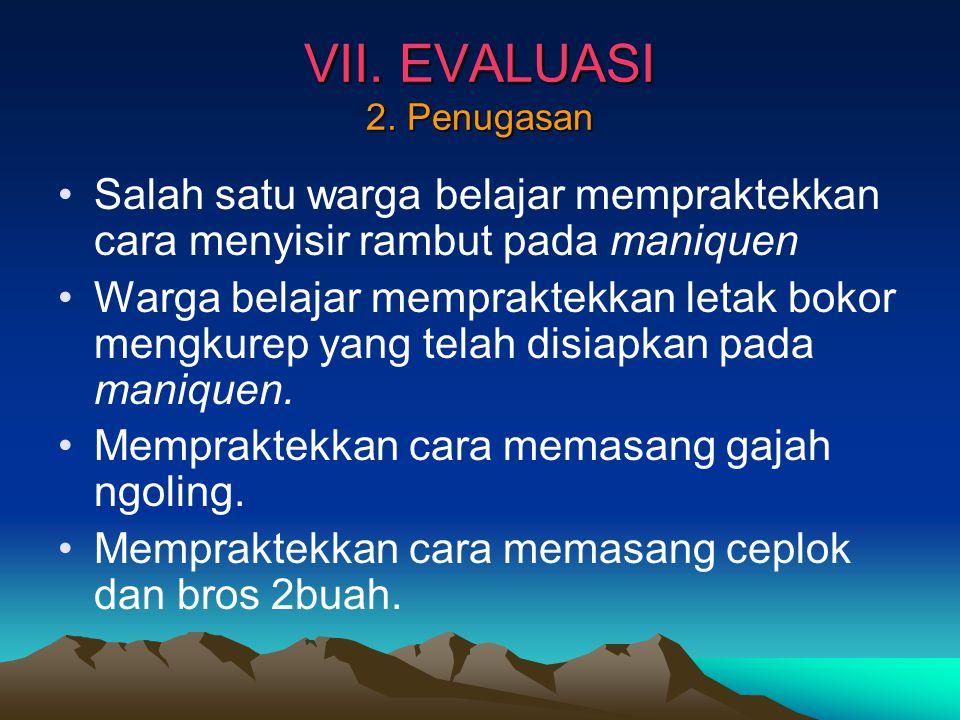VII.EVALUASI 2.