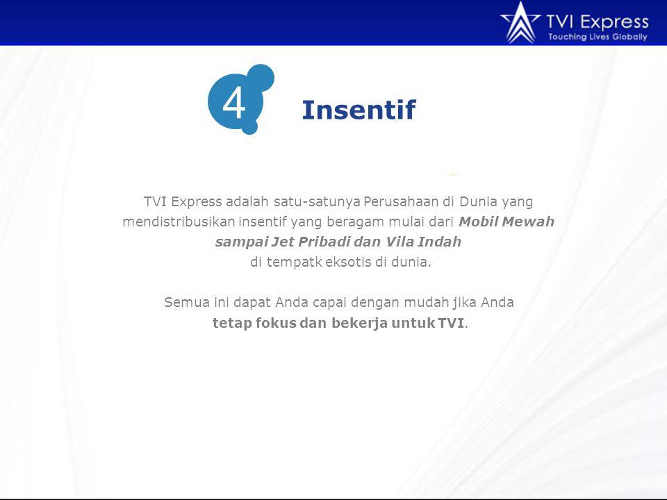 TVI Express adalah satu-satunya Perusahaan di Dunia yang mendistribusikan insentif yang beragam mulai dari Mobil Mewah sampai Jet Pribadi dan Vila Indah di tempatk eksotis di dunia.