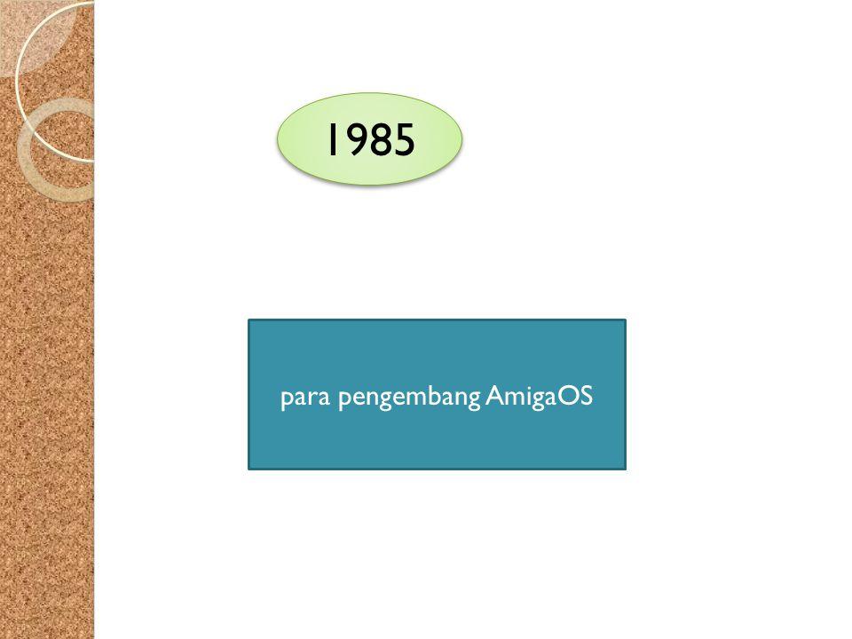 1985 para pengembang AmigaOS