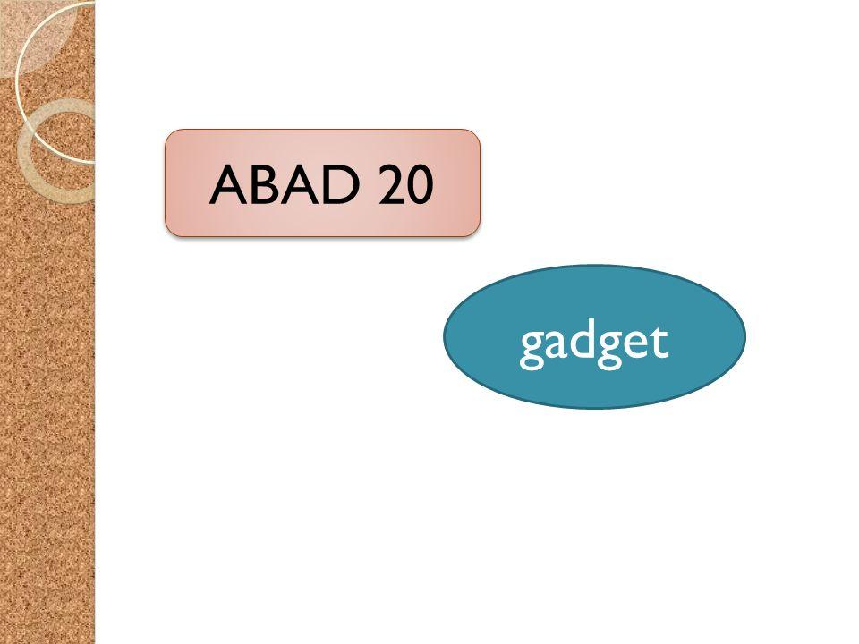 ABAD 20 gadget