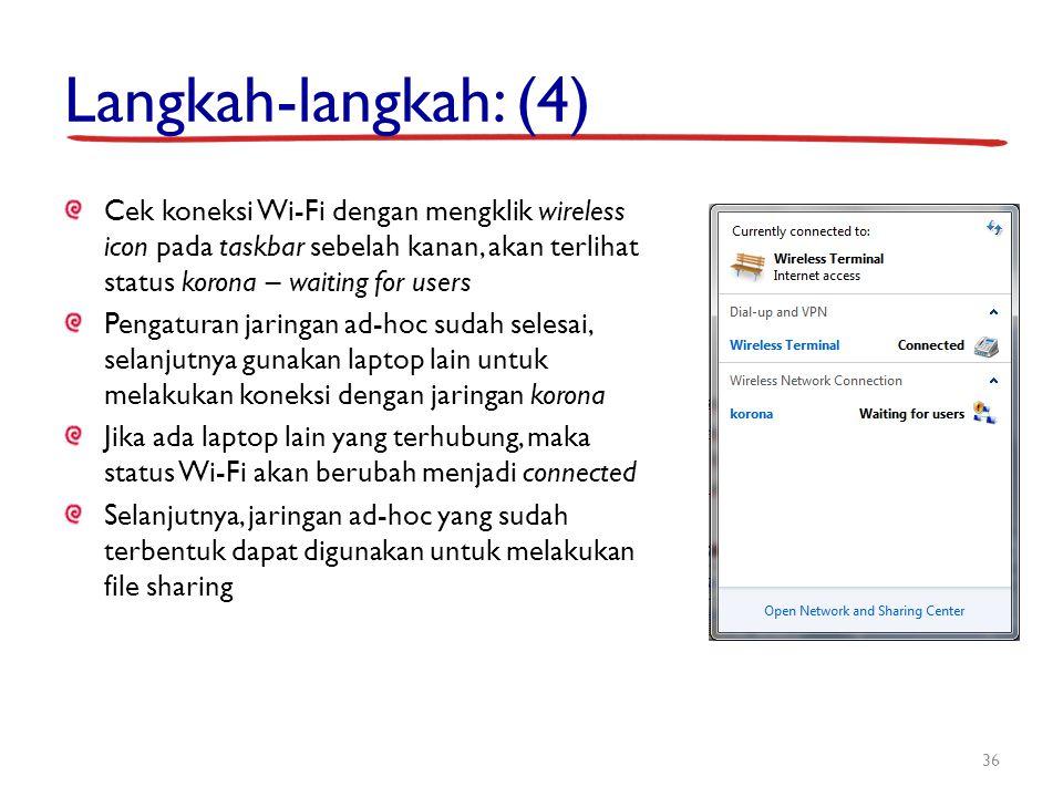 Langkah-langkah: (4) Cek koneksi Wi-Fi dengan mengklik wireless icon pada taskbar sebelah kanan, akan terlihat status korona – waiting for users Penga