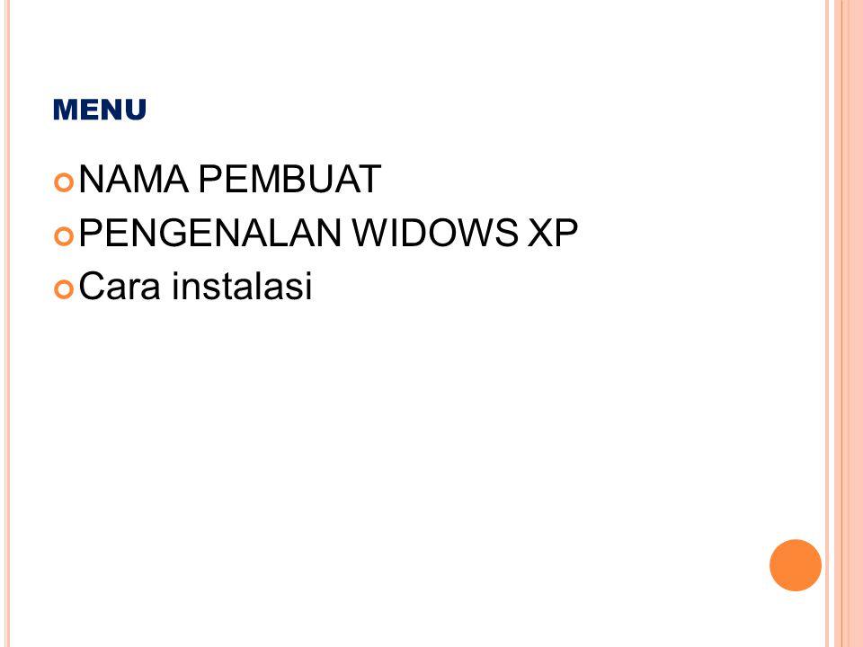P ENGENALAN WINDOWS XP Windows XP merupakan salah satu dari sistim operasi komputer yang masih sering digunakan sampai saat ini.