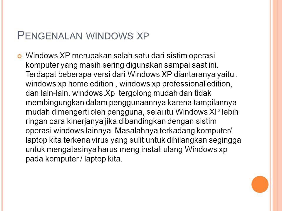 P ROSES INSTALASI 1.Anda harus menyediakan master windows xp yang ingin Anda install.