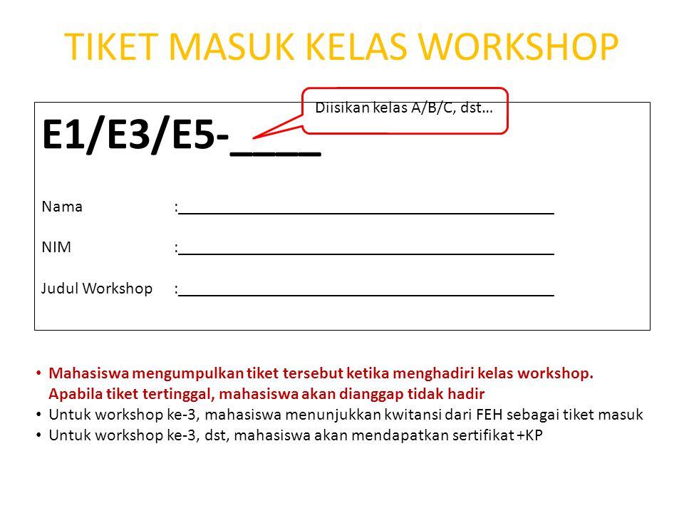 Silahkan download dari share ENT (week 9) file excel yang berjudul List of workshop schedule+room (rev) • Silahkan perhatikan ruangan kelas dan waktu penyelenggaran workshop/seminar, jangan sampai ada yang bentrok.