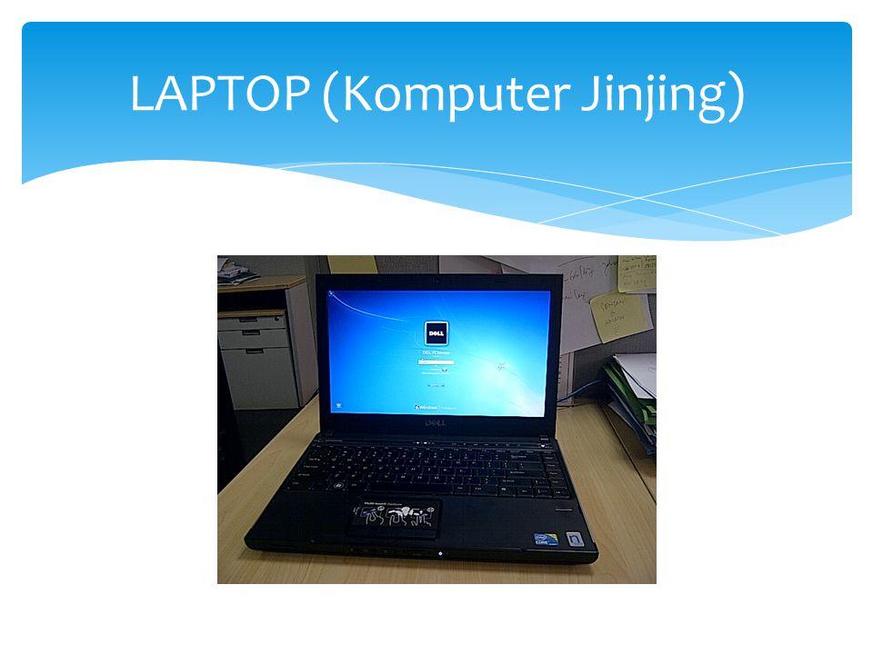 LAPTOP (Komputer Jinjing)