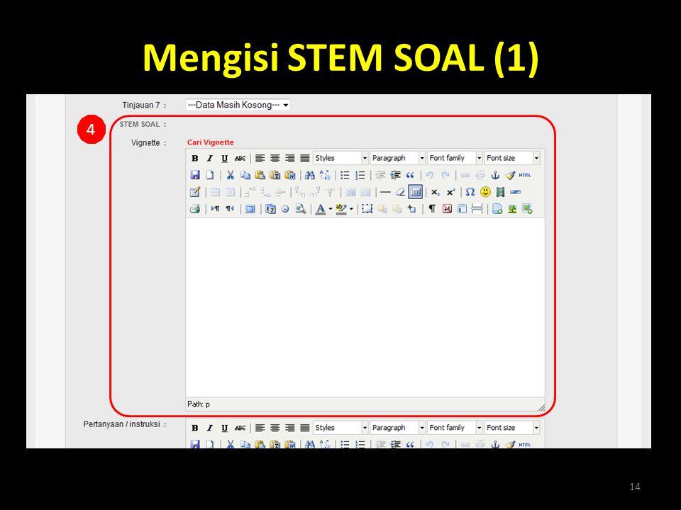 Mengisi STEM SOAL (1) 14 4