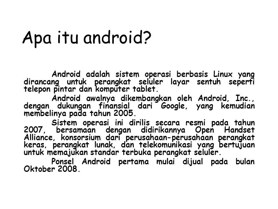 Apa itu android.