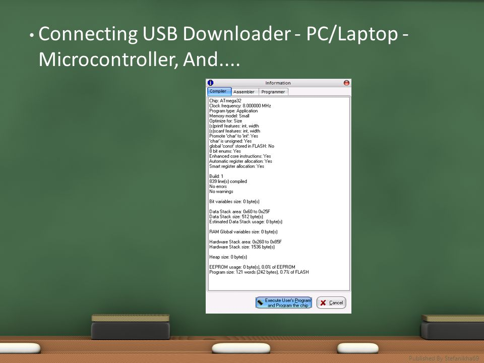 • Connecting USB Downloader - PC/Laptop - Microcontroller, And.... Published By Stefanikha69