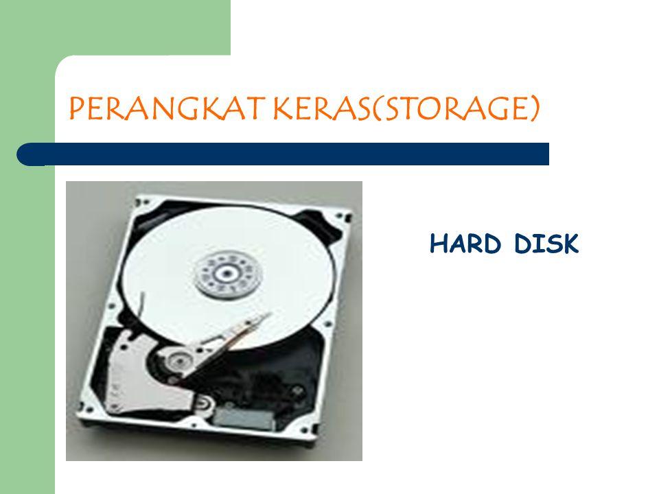 PERANGKAT KERAS(STORAGE) HARD DISK