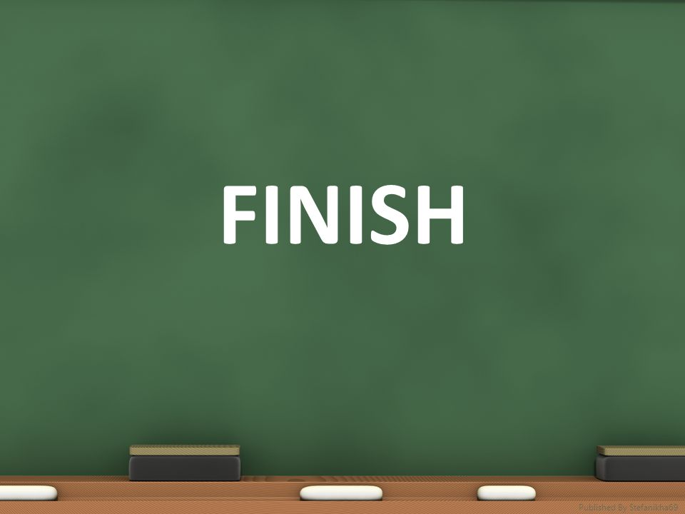 FINISH Published By Stefanikha69