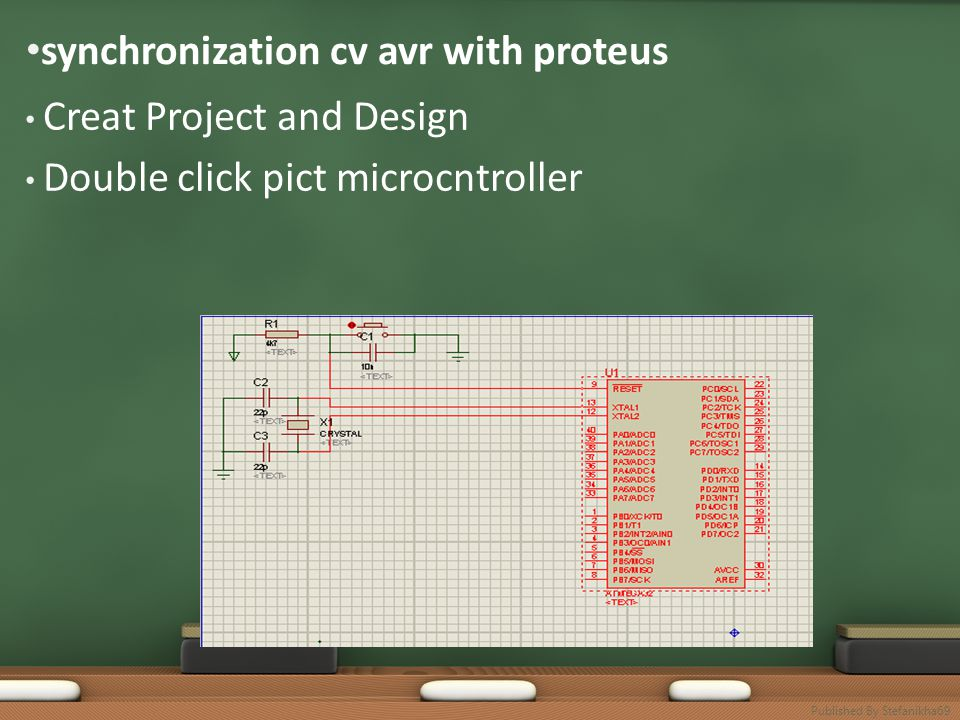 • synchronization cv avr with proteus • Creat Project and Design • Double click pict microcntroller Published By Stefanikha69