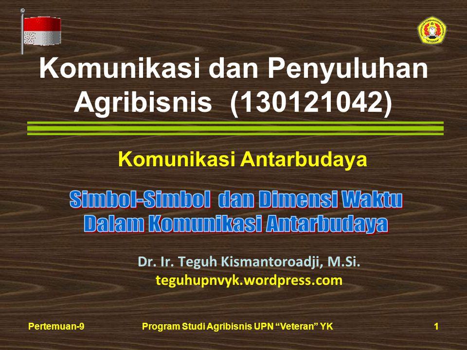 12Pertemuan-9Program Studi Agribisnis UPN Veteran YK Waktu Objektiftemporal pacing (Kecepatan Waktu) Budaya