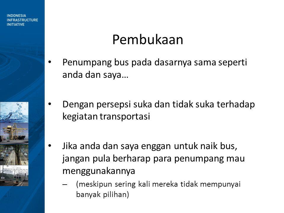 Peran Angkutan Umum Perkotaan • Angkutan umum membuat kita bisa memenuhi kebutuhan yang LAIN.