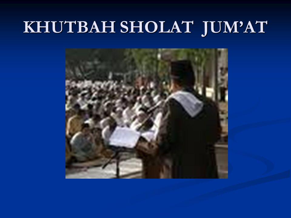 KHUTBAH SHOLAT JUM'AT