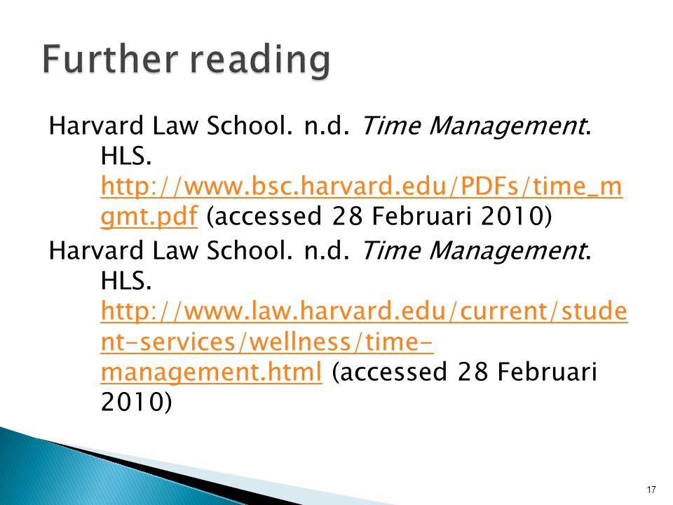 Harvard Law School.n.d. Time Management. HLS.