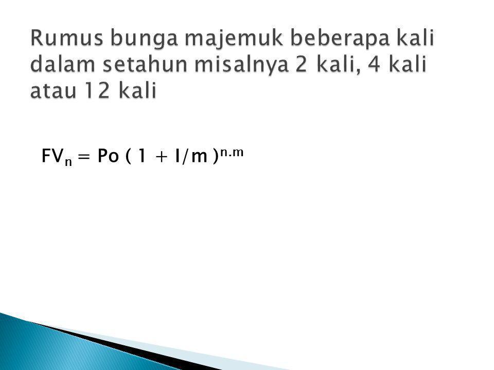 FV n = Po ( 1 + I/m ) n.m