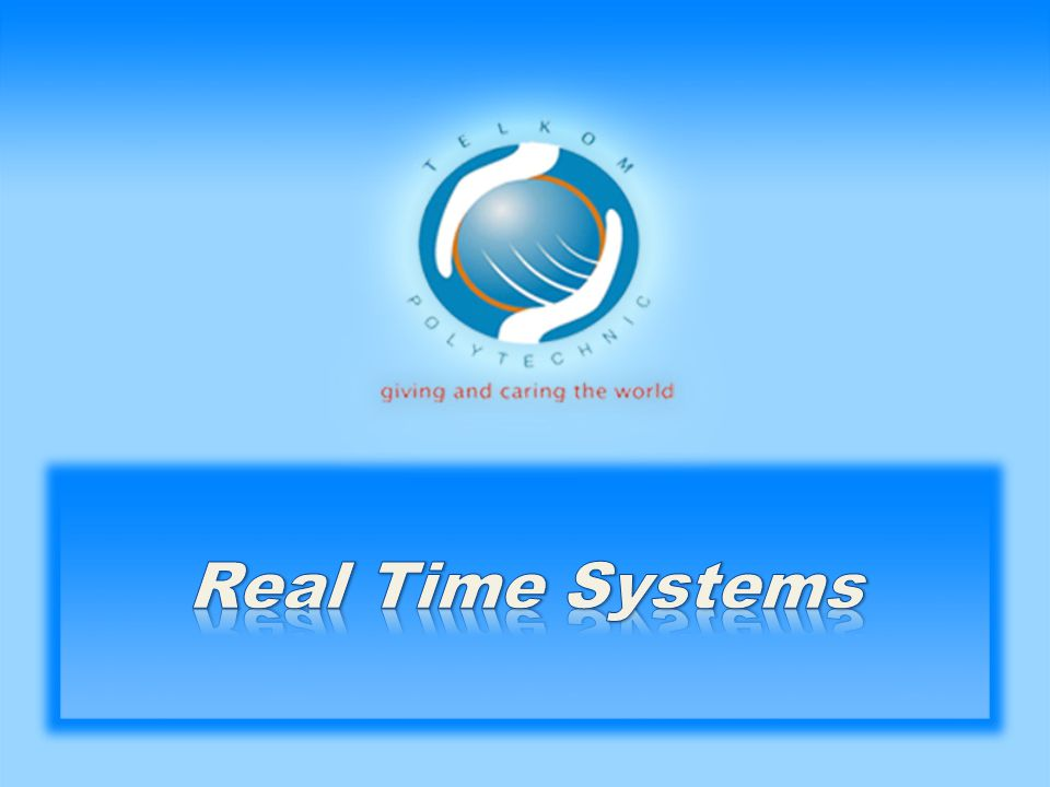 JENIS REAL TIME SYSTEMS • Hard Real Time Systems (HRTS) • Soft Real Time Systems (SRTS)