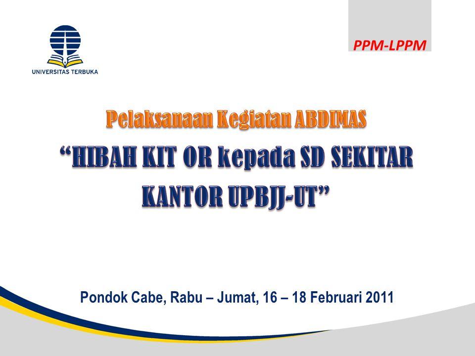 PPM-LPPM Pondok Cabe, Rabu – Jumat, 16 – 18 Februari 2011