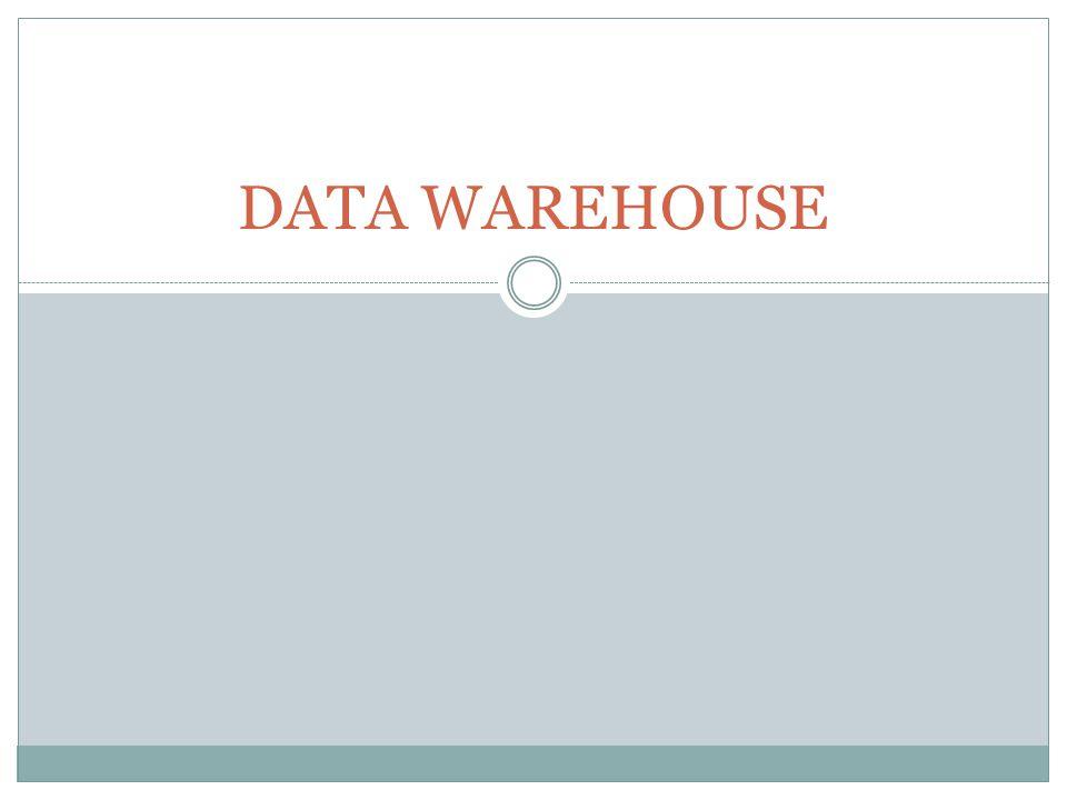 PENGERTIAN  Data warehouse adalah sebuah sistem yang mengambil dan menggabungkan data secara periodik dari sistem sumber data ke penyimpanan data bentuk dimensional atau normal (Rainardi, 2008).