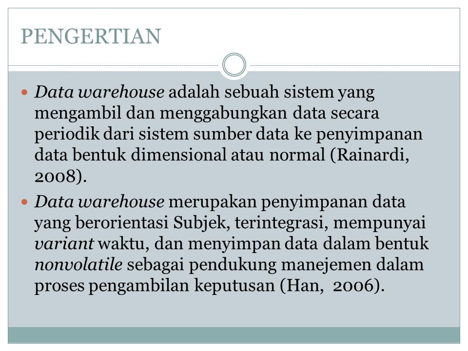 DATA WAREHOUSE PEMBERSIHA N/EEKSTRACT PENYATUAN TRANSFORMA SI DATAMINING CC