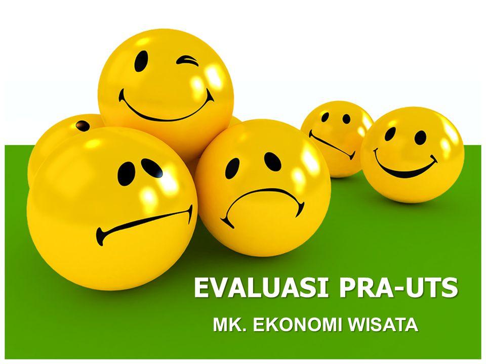 MK. EKONOMI WISATA EVALUASI PRA-UTS