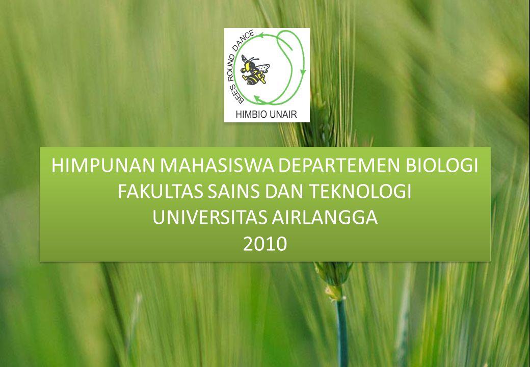 HIMPUNAN MAHASISWA DEPARTEMEN BIOLOGI FAKULTAS SAINS DAN TEKNOLOGI UNIVERSITAS AIRLANGGA 2010