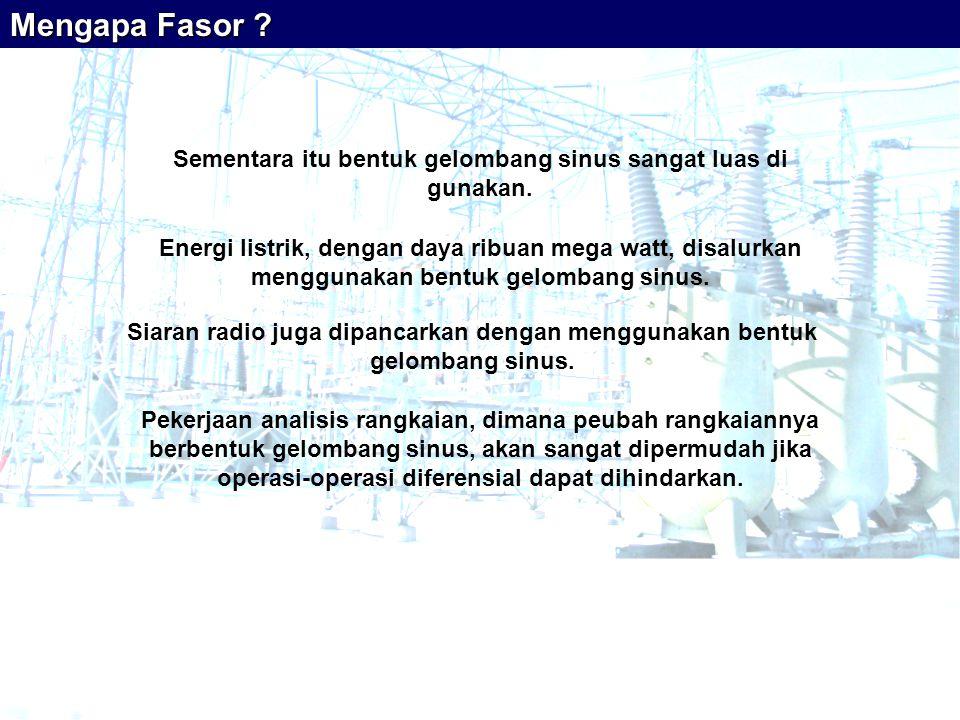 Impedansi Impedansi Impedansi di kawasan fasor Impedansi suatu elemen rangkaian di kawasan fasor adalah perbandingan antara fasor tegangan dan fasor arus elemen tersebut impedansi fasor tegangan fasor arus Catatan: Ada pengertian impedansi di kawasan s yang akan kita pelajari kemudian
