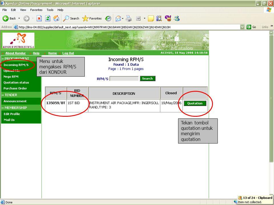 Tekan tombol quotation untuk mengirim quotation Menu untuk mengakses RFM/S dari KONDUR