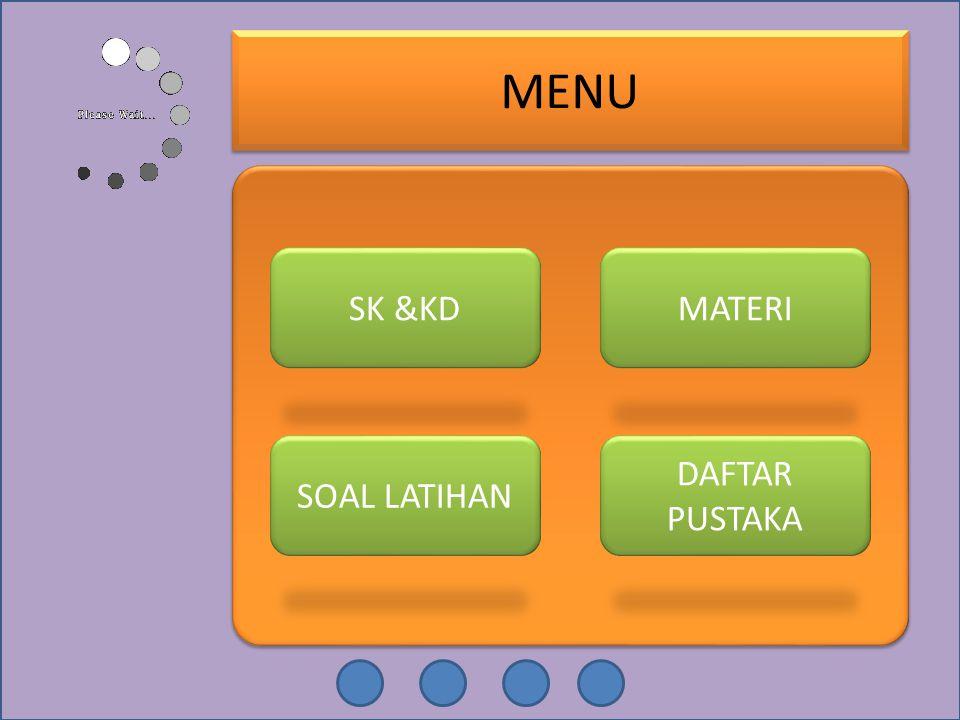 SK & KD Standar Kompetensi : Menerapkan konsep dan prinsip dasar kinematika dan dinamika benda titik.