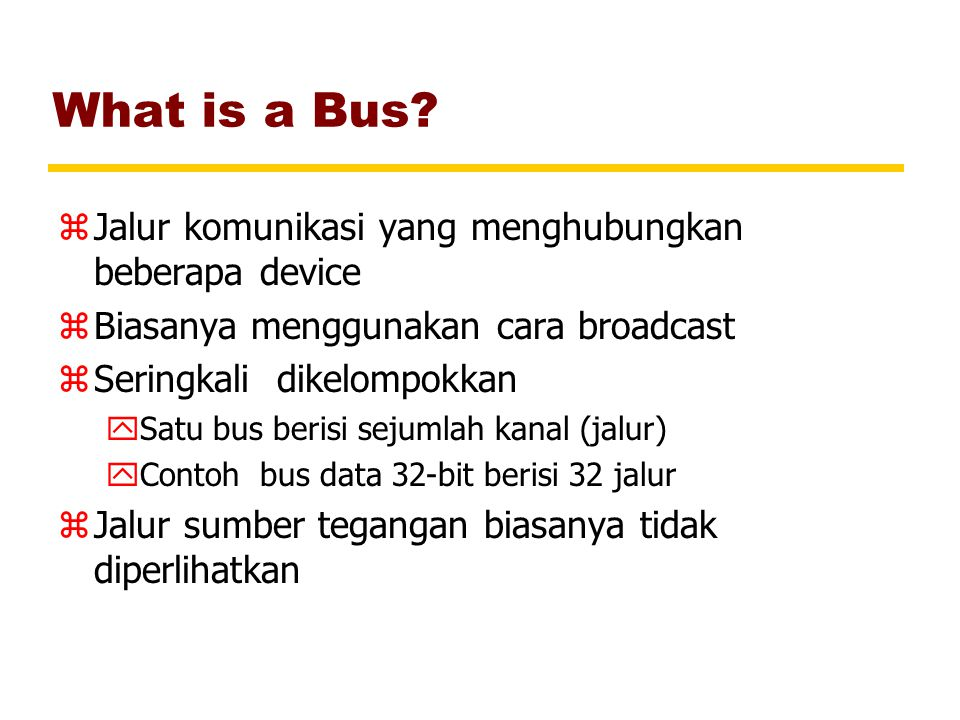 What is a Bus.