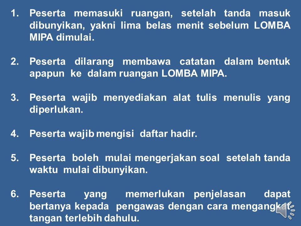 TATA TERTIB PESERTA RANTJA COMPETITION VI (MIPA) TINGKAT SD/MI SE KARISIDENAN KEDU SMP NEGERI 1 MAGELANG 10 MARET 2012