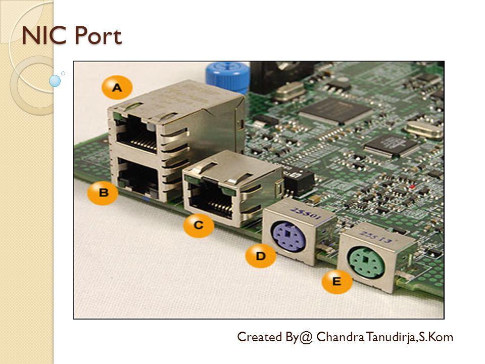 NIC Port Created By@ Chandra Tanudirja,S.Kom