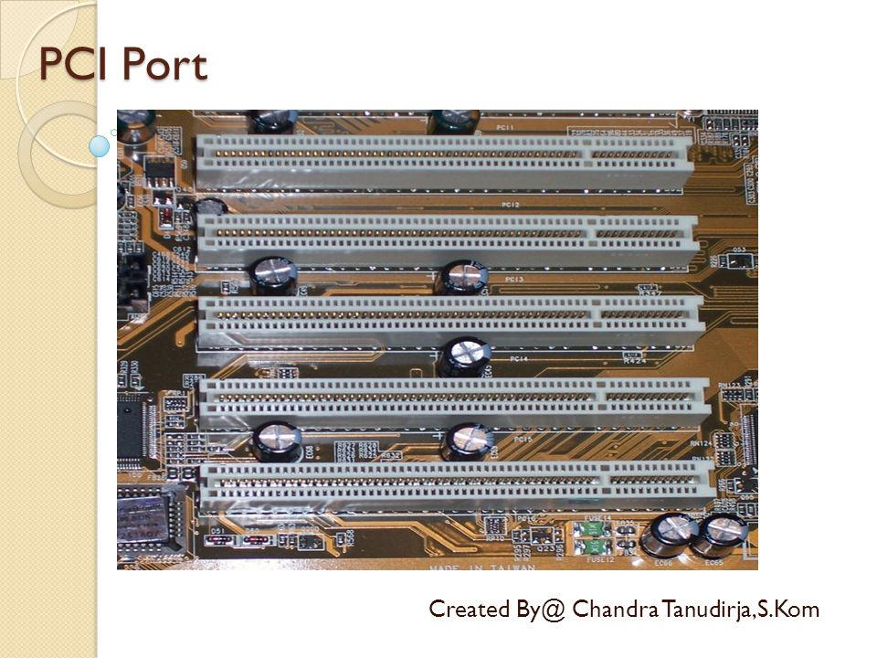 PCI Port Created By@ Chandra Tanudirja,S.Kom