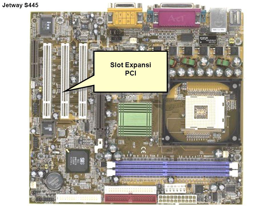 Slot Expansi PCI Slot Expansi PCI Jetway S445