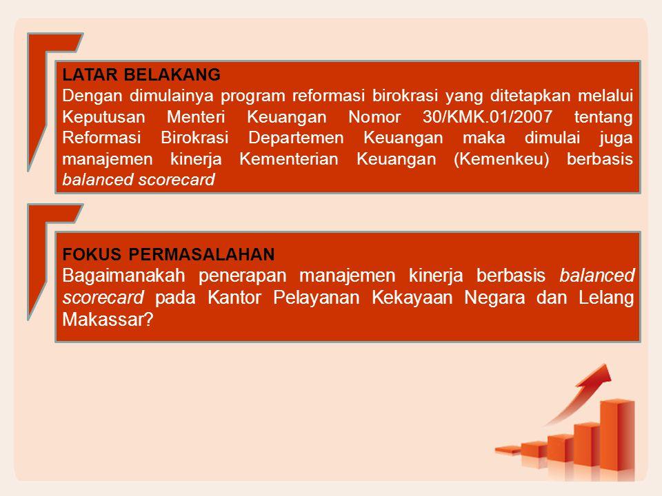 Secara keseluruhan dapat dikatakan bahwa Nilai Kinerja KPKNL Makassar sudah mencapai target yang ditetapkan sesuai dengan pengukuran kinerja berdasarkan Balanced Scorecard.