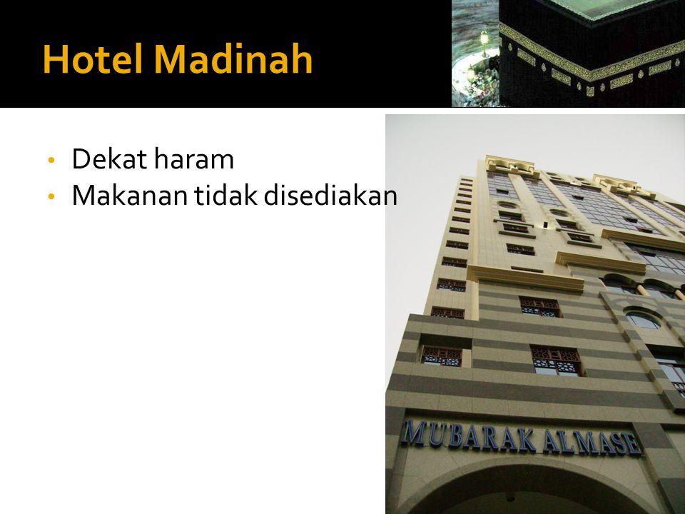 Hotel Madinah • Dekat haram • Makanan tidak disediakan