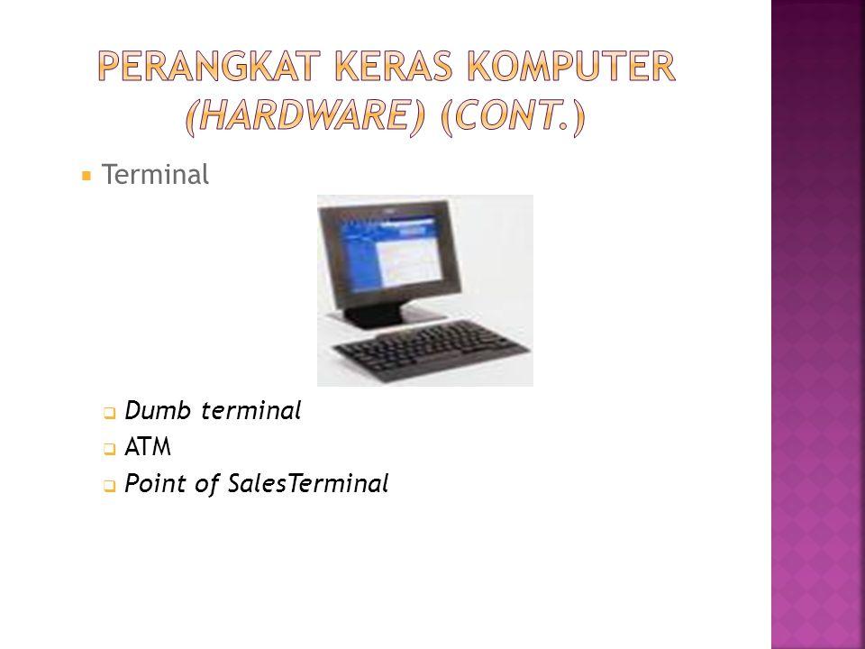  Terminal  Dumb terminal  ATM  Point of SalesTerminal