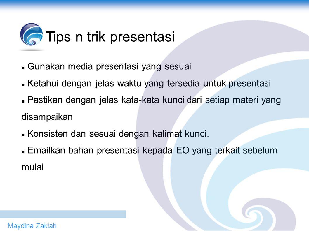 Tips n trik presentasi  Slide pertama --> Judul  Dibuat menarik dan eye catching).