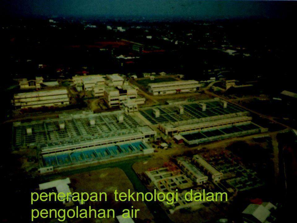 penerapan teknologi dalam pengolahan air