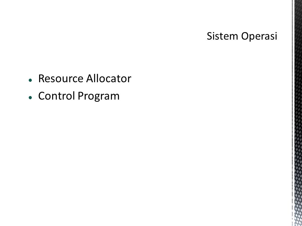  Resource Allocator  Control Program