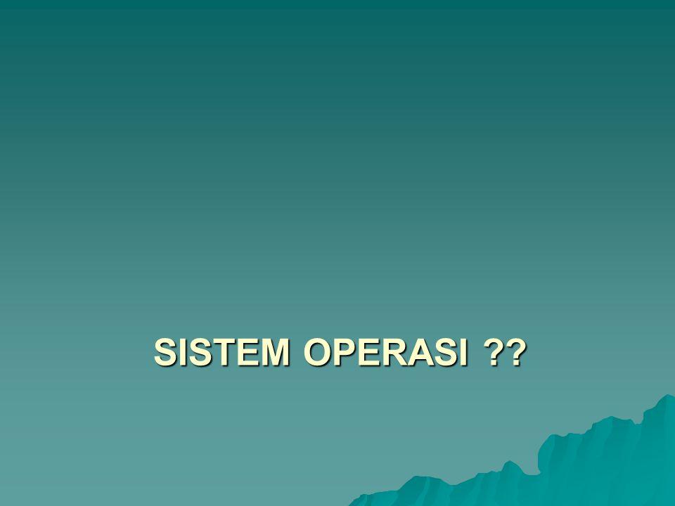 Manajemen Proses  Pelaksanaan dan penghapusan proses yang diinginkan user atau sistem.