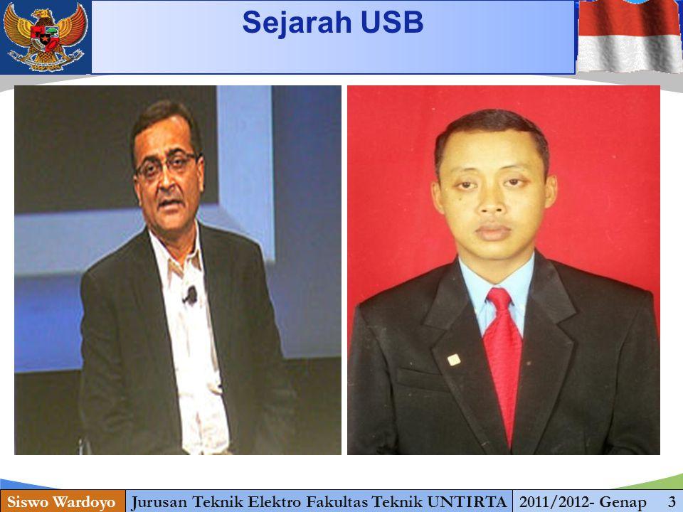 www.themegallery.com Sejarah USB Siswo WardoyoJurusan Teknik Elektro Fakultas Teknik UNTIRTA2011/2012- Genap 3
