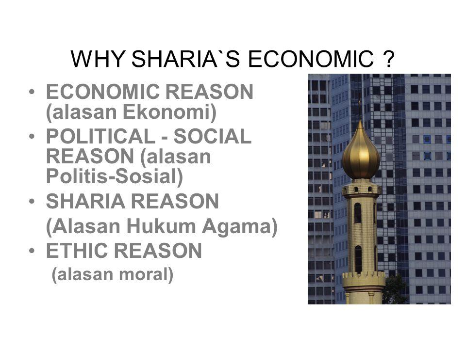 WHY SHARIA`S ECONOMIC .