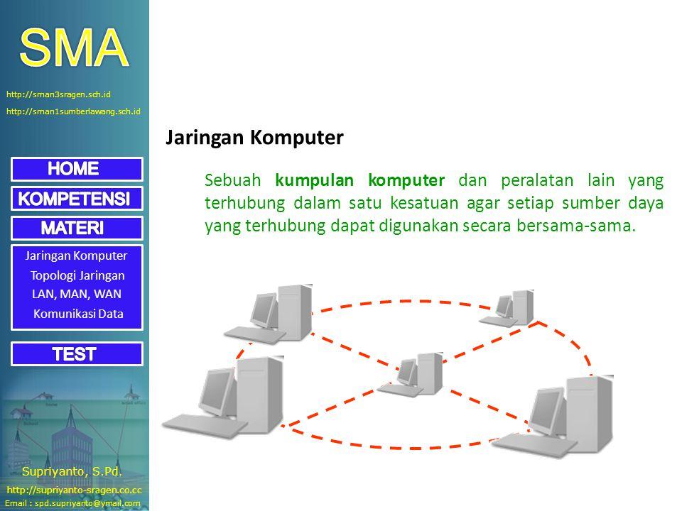 Jaringan Komputer Sebuah kumpulan komputer dan peralatan lain yang terhubung dalam satu kesatuan agar setiap sumber daya yang terhubung dapat digunaka