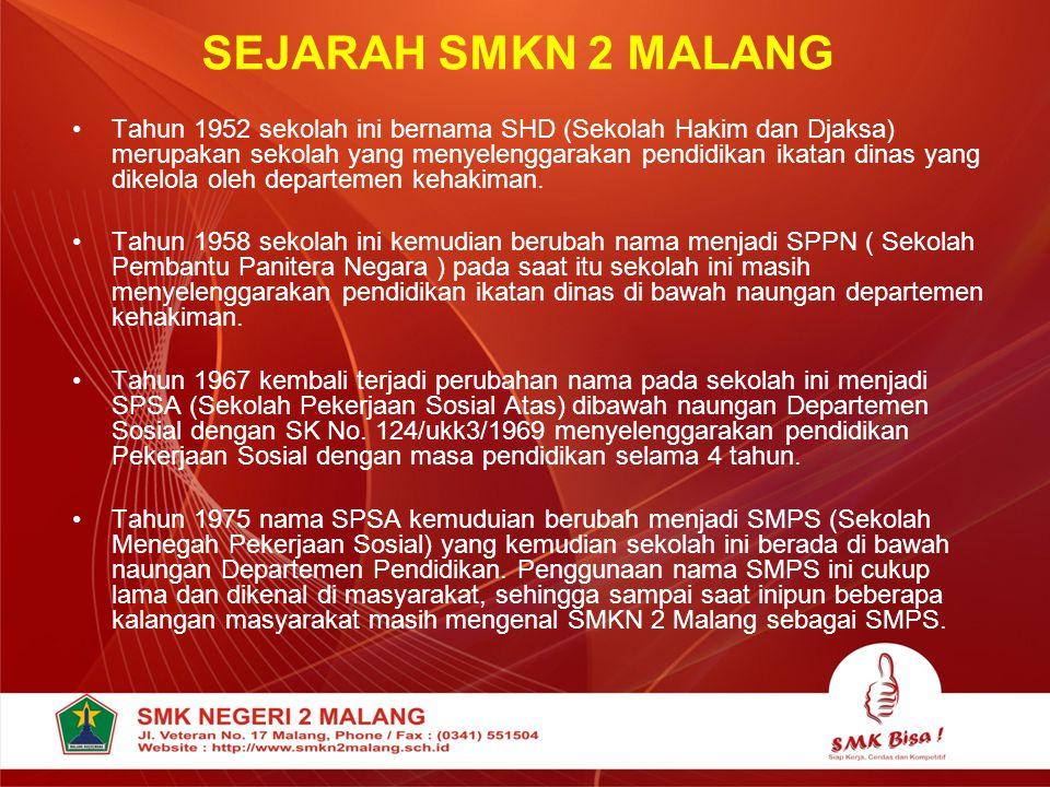  Lanjutan Sejarah SMKN 2 Malang  Tahun 1995 sesuai dengan perkembangan dan kebijakan dalam dunia pendidikan akhirnya nama-nama sekolah kejuruan seperti SMEA, SMKK, STM berubah menjadi SMK.
