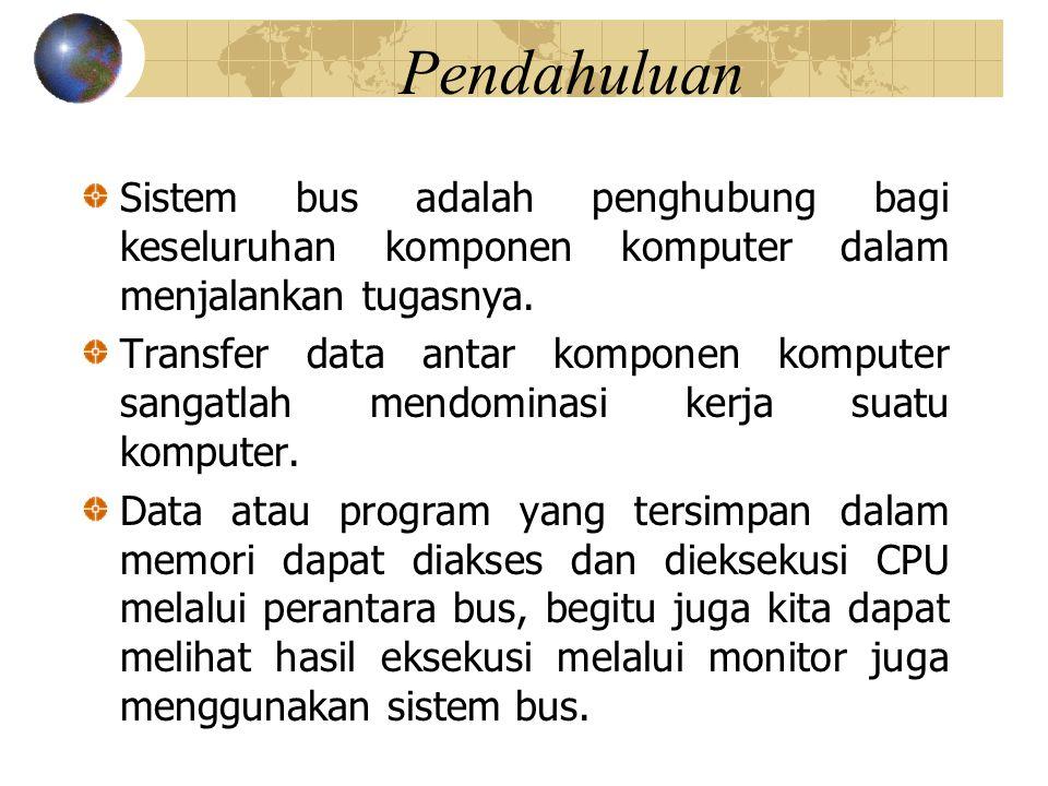 Perpindahan data berikut Memori ke CPU : CPU melakukan pembacaan data maupun instruksi dari memori.