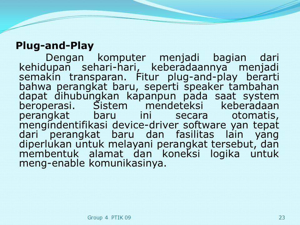 Plug-and-Play Dengan komputer menjadi bagian dari kehidupan sehari-hari, keberadaannya menjadi semakin transparan.